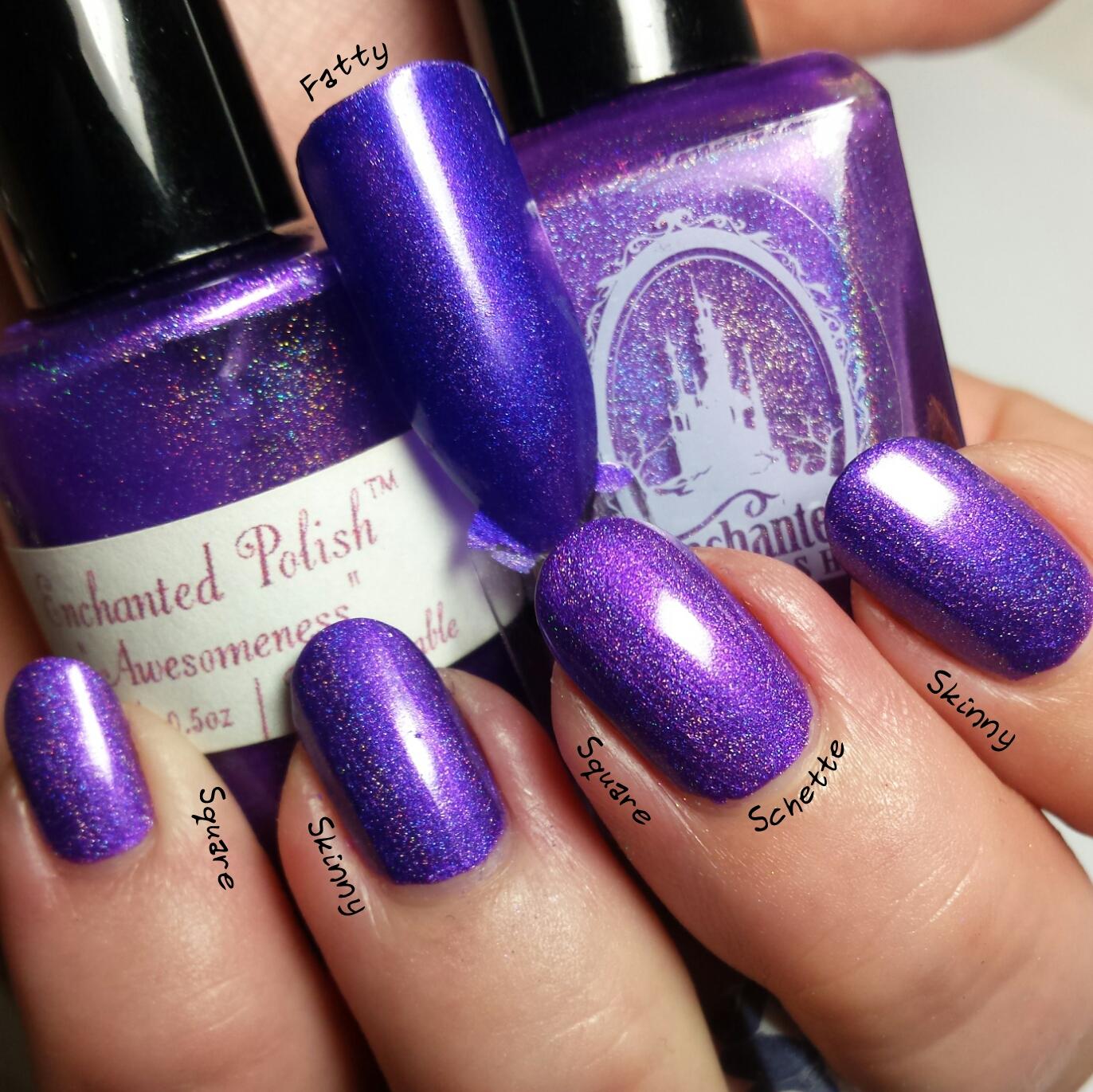 Enchanted Polish Awesomeness - Comparison Fatty / Skiny / Square